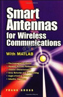 Smart Antennas for Wireless Communications: With Matlab(附带源程序)